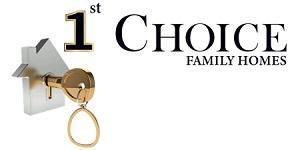 1st Choice Family Homes